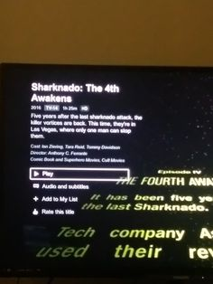 """Sharknado 4 """"The 4th Awakens"""" is now on Netflix!!! Syfy geeks better see it."""