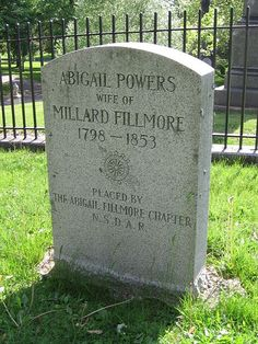 Grave Marker for Abigail Powers Fillmore  (1 of 2) Wife of Millard Fillmore, was First Lady of the United States from 1850 to 1853. She was buried at Forest Lawn Cemetery in Buffalo, New York. The memorial stone was placed by the Abigail Fillmore Chapter, National Society Daughters of the American Revolution, of Buffalo.