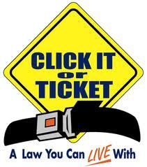 Click It or Ticket Campaign Starting Monday. This was posted by UK traffic laws a year ago. Again, this slogan is an interesting one. It shows you that Click it or Ticket is a law that you can give and sustain life with, while showing it's also easy to live with. The policy of always wearing a seatbelt is in my speech so I think this is good for it.