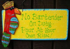 "12"" No Bartender on Duty Tiki Bar Sign Tropical Parrot Hot Tub Deck Beach Plaque 