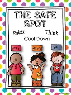 """Safe Spot Poster - Freebie. Do you have an area in your classroom that you call the """"time out"""" or the """"chill out"""" area?? I like to call it """"The Safe Spot."""" It's a small area where my students can go when they're feeling angry, sad, or confused. This freebie is a small poster I made to hang on the wall in my """"Safe Spot"""" area."""