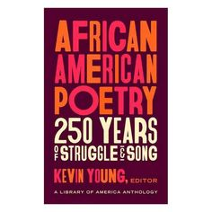 African American Poetry: 250 years of struggle & song Lucille Clifton, Phillis Wheatley, Library Of America, Family Separation, American Poetry, National Book Award, Praise Songs, Harlem Renaissance, African Diaspora