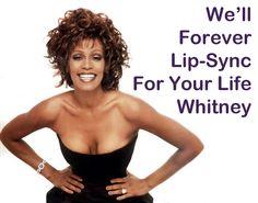 RIP Whitney.