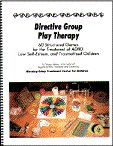 60 Structured Games for the Treatment of ADHD, Low-Esteem, and Traumatized Children