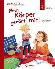 Mein Körper gehört mir!: Schutz vor Missbrauch für Kinder ab 5: Amazon.de: Pro Familia, Dagmar Geisler: Bücher
