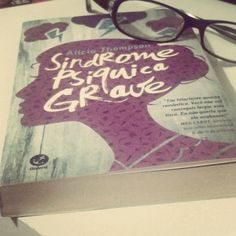 "Resenha de ""Síndrome Psíquica Grave"" lá no Eu Insisto! ★★★★☆ Livro da @galerarecord #blogeuinsisto #instabook #book http://euinsisto.com.br"