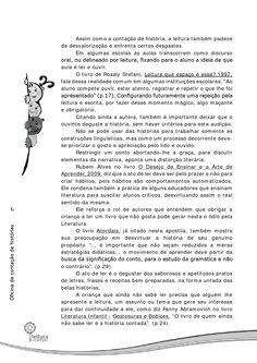 Em parceria com a Monsanto, em 2012, a Educar desenvolveu o prêmio Leitura em Campo, onde além de prêmio oferecemos oficinas de contação de histórias.  Neste material, você encontra a apostila da turma de Campinas/SP.