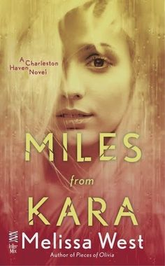 Krazy Book Lady: Miles from Kara by Melissa West - Review, Excerpt & Gift Card Giveaway
