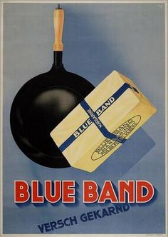 Blue Band - 1910 #reclame #affiche#koe #Cow #dutch #holland #Nederland #zuivel #advertentie #butter #boter #food