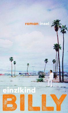 einzlkind: Billy (Insel Verlag) #lesen #Bücher #LasVegas #Roadmovie