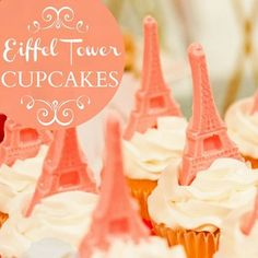 Ooh la la, these are almost too pretty to eat... almost. Eiffel Tower Cupcakes