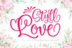 Click here and download the Styll Love font · Window, Mac, Linux · Last updated 2021 · Commercial licence included ✓