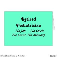 Retired Pediatrician Card