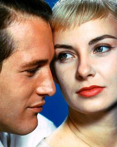 """Paul Newman and Joanne Woodward 