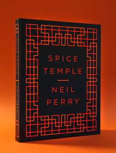 cookbook review spice temple neil perry