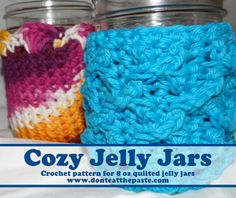 Don't Eat the Paste: Cozy Jelly Jars Crochet Pattern