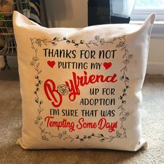 Jan 2020 - Best Gift Ideas For Boyfriend's Mom - Pillowcase Thanks For Not Putting My BF Adoption Bf Gifts, Diy Gifts For Mom, Couple Gifts, Valentines Gifts For Boyfriend, Boyfriend Gifts, Boyfriend Quotes, Wedding Gifts For Couples, Personalized Wedding Gifts, Funny Valentines Gifts