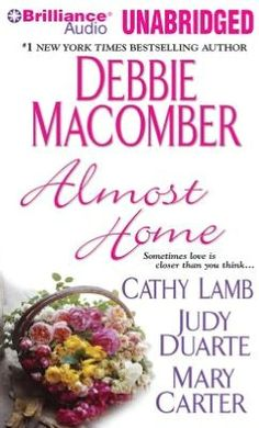 Almost Home - Debbie Macomber