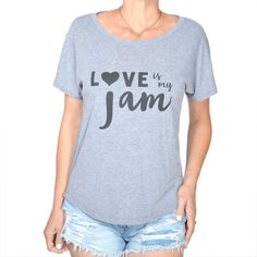 2459750e5 Love Is My Jam ~ Grey Wide Neck Graphic Tee Shirt Short Sleeve Tee, Short