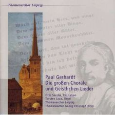 Paul Gerhardt - Die großen Choräle und geistlichen Lieder