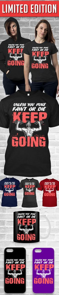Keep Going Shirt! Click The Image To Buy It Now or Tag Someone You Want To Buy This For. #lifting