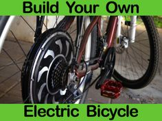 Learn To Build Your Own Electric Bicycle - The Video Course! by Micah Toll — Kickstarter