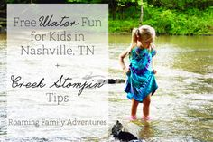 Free Water Fun for Kids in Nashville, TN at Edwin Warner Park + Creek Stompin' Tips | Roaming Family Adventures