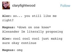 Oh my god Alec you don't understand do you.<<<I feel like this is more of a TV show Malec, but it's still awesome.