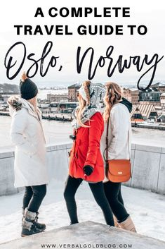 A Complete Travel Guide To Oslo, Norway