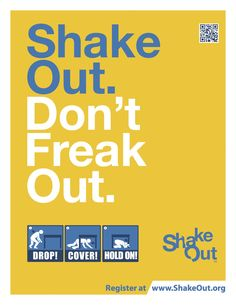 #ShakeOut poster. Join Us for the Largest #Earthquake Drill Ever!