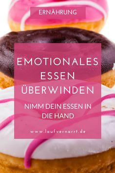 Emotionales Essen - Wie du es in 6 sicheren Schritten für immer überwindest. Gemeinsam gegen den emotionalen Hunger. Für immer.