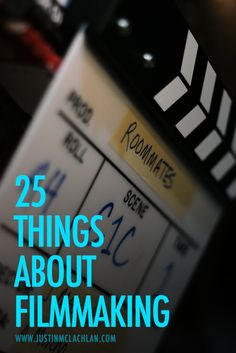 25 filmmaking tips for aspiring filmmakers...No, I am not a filmmaker. I am a writer. & 1 of my genres is screenplay.  But I need to be able to create film trailers for my storyboards (for pitching my screenplays). -Mari Marxuach Parrilla