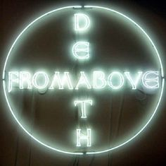 'Death from Above' Neon, 2009 by artist Hubert Czerepok. Death from Above quotes Francis Ford Coppola's film, Apocalypse Now.