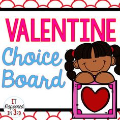 Valentine's Day Choice Board and Activities