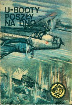 U-booty poszły na dno, Wacław Król, MON, 1978, http://www.antykwariat.nepo.pl/ubooty-poszly-na-dno-waclaw-krol-p-14835.html