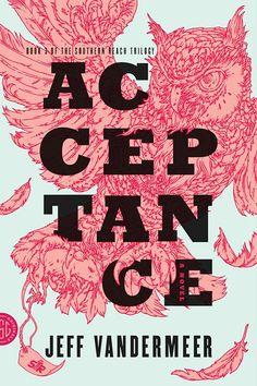 Acceptance by Jeff VanderMeer, Designer: Charlotte Strick