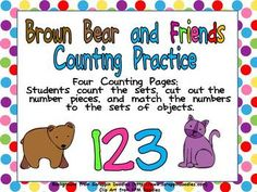 This FREE file has four printable pages to allow your students to count sets from 0 to 10 and match them with the correct numeral.The sets feature clip art associated with the book Brown Bear, Brown Bear, What Do You See?. Students count the set and then they cut out the numbers on the right side of paper and glue the correct number next to each set.