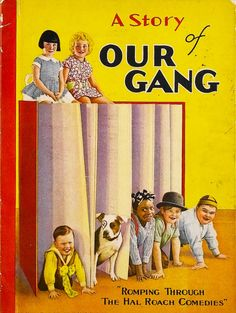 A Story of Our Gang