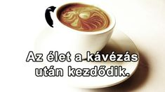 I Love Coffee, Coffee Break, Tableware, Zen, Thoughts, Quotes, Quotations, Dinnerware, Dishes
