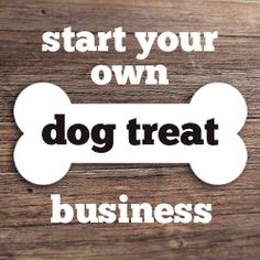 Bake a Dog a Bone :: Book Review Start a Dog Treat Business Not so long ago, I was giving …