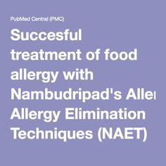 Succesful treatment of food allergy with Nambudripad's Allergy Elimination Techniques (NAET) in a 3-year old: A case report