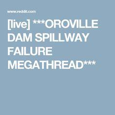 oroville dam incident - info, evac checklists, resources