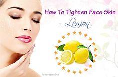 tips on how to tighten face skin - lemon #NaturalSkinTightening Natural Skin Tightening, Skin Tightening Mask, Tumeric Masks, Charcoal Mask Peel, Face Tips, Facial Skin Care, Skin Cream, Skin Problems, Dead Skin