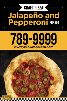 Get your favorite Pepperoni pizza with a twist - Jalapeno and Pepperoni Craft Pizza!  Available for Php 260. Get it now at yellowcabpizza.com or call 789-9999 for orders! Pizza Special, Marketing Strategies, Pepperoni, Php, Cheers, Your Favorite, Yellow, Craft, Ethnic Recipes