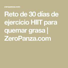 Reto de 30 días de ejercicio HIIT para quemar grasa | ZeroPanza.com