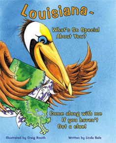 Landry the Pelican tells you what's special about Louisiana.
