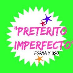 ESPAÑOL EXTRANJEROS. Victoria Monera.: PASADOS.