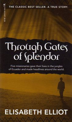One of my favorite books! Story of 5 missionaries (Jim Elliot, Nate Saint).