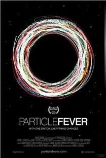Particle Fever - Poster / Capa / Cartaz - Oficial 1