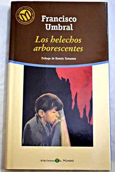 Los helechos arborescentes/Umbral, Francisco
